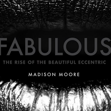 Review of madison moore's Fabulous